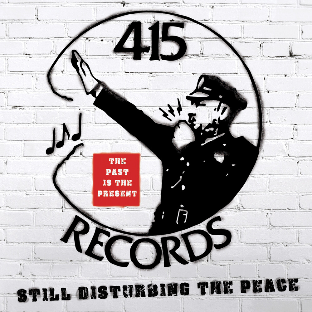415 Records Disturbing The Peace / Various - 415 Records: Disturbing The Peace / Various