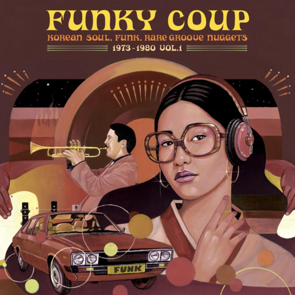 Funky Coup Korean Soul Funk & Rare Groove Nuggets - Funky Coup: Korean Soul Funk & Rare Groove Nuggets