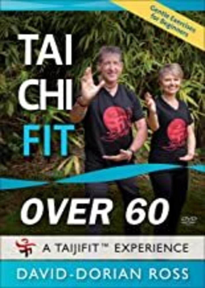 Tai Chi Fit Over 60: Gentle Exercise for Beginner - Tai Chi Fit Over 60: Gentle Exercise For Beginners