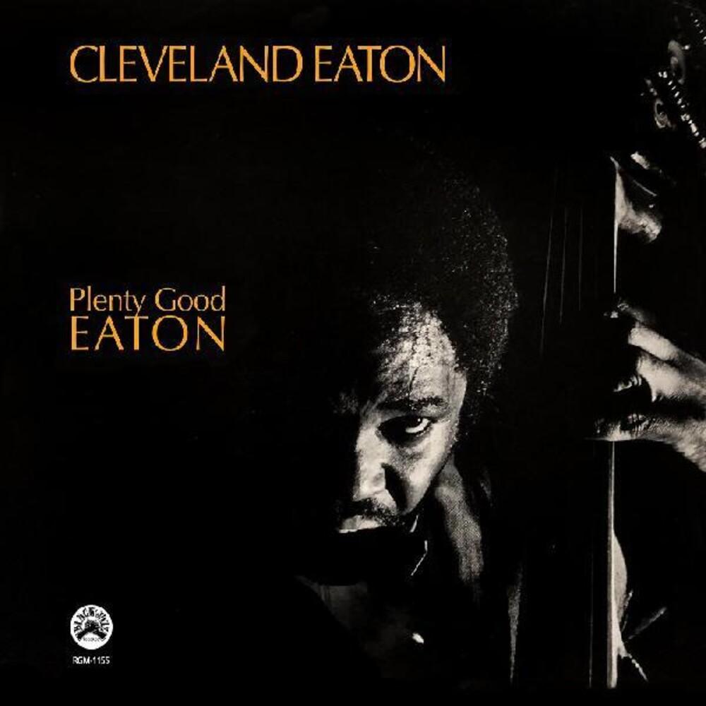 Cleveland Eaton - Plenty Good Eaton [Remastered]