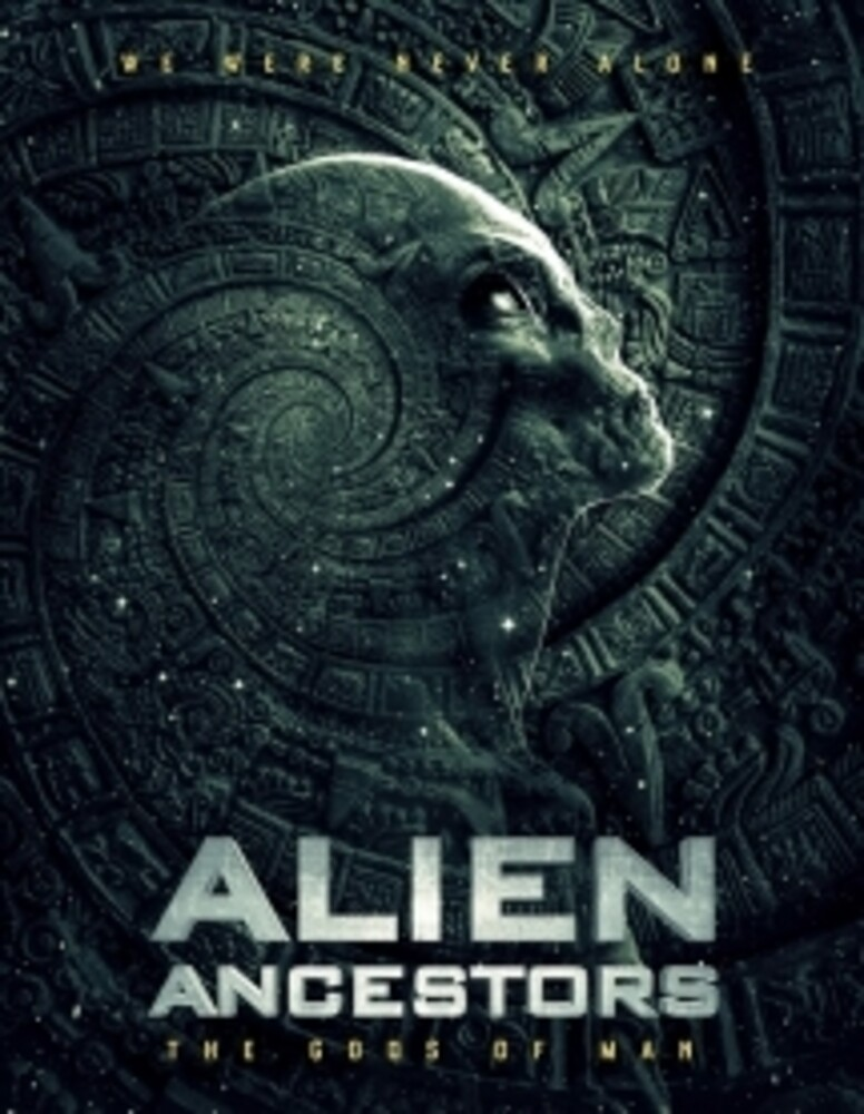 Alien Ancestors: The Gods of Man - Alien Ancestors: The Gods Of Man