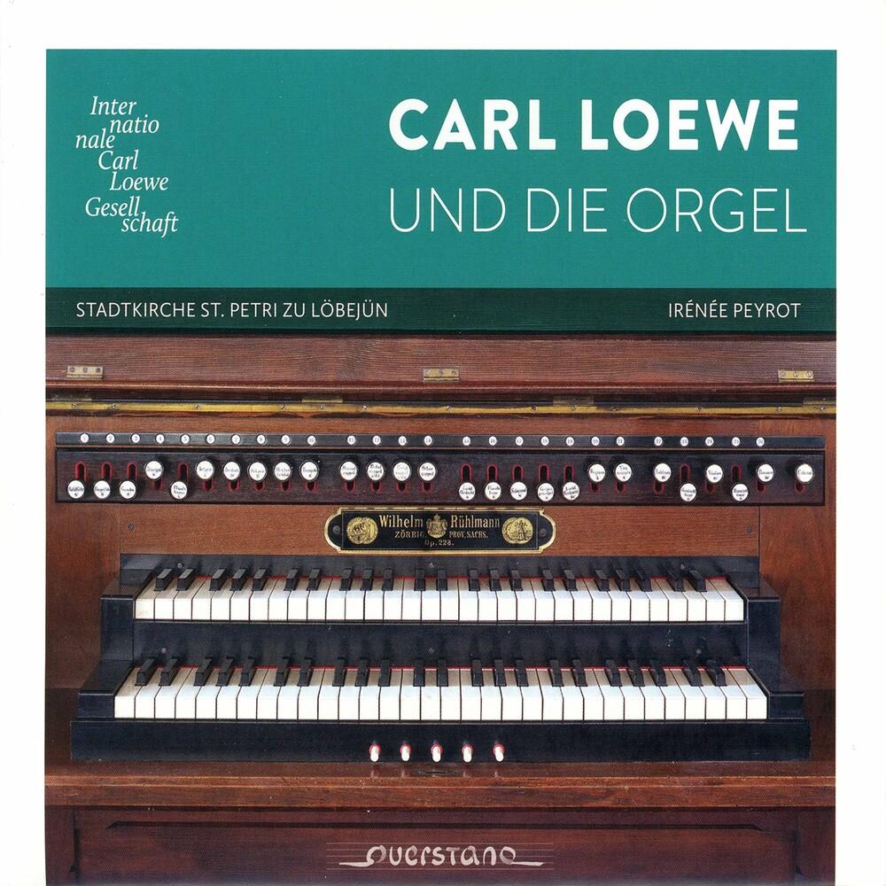 Loewe / Peyrot - Carl Loewe Und Die Orgel