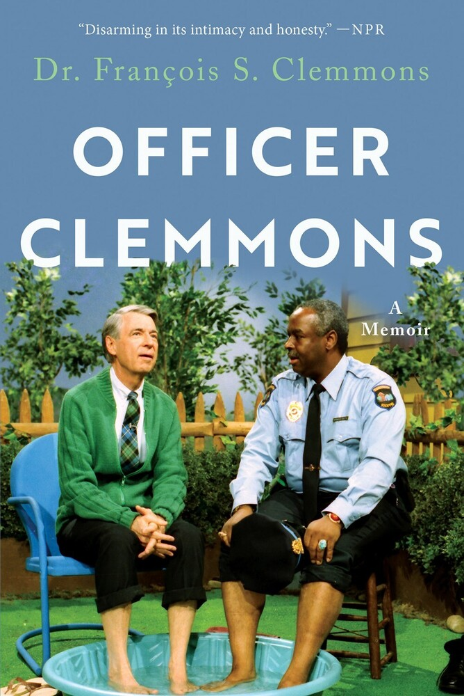 Francois Clemmons  S - Officer Clemmons: A Memoir