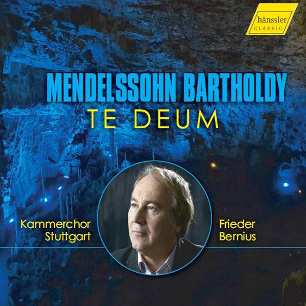 Mendelssohn / Bernius / Kamerchor Stuttgart - Te Deum