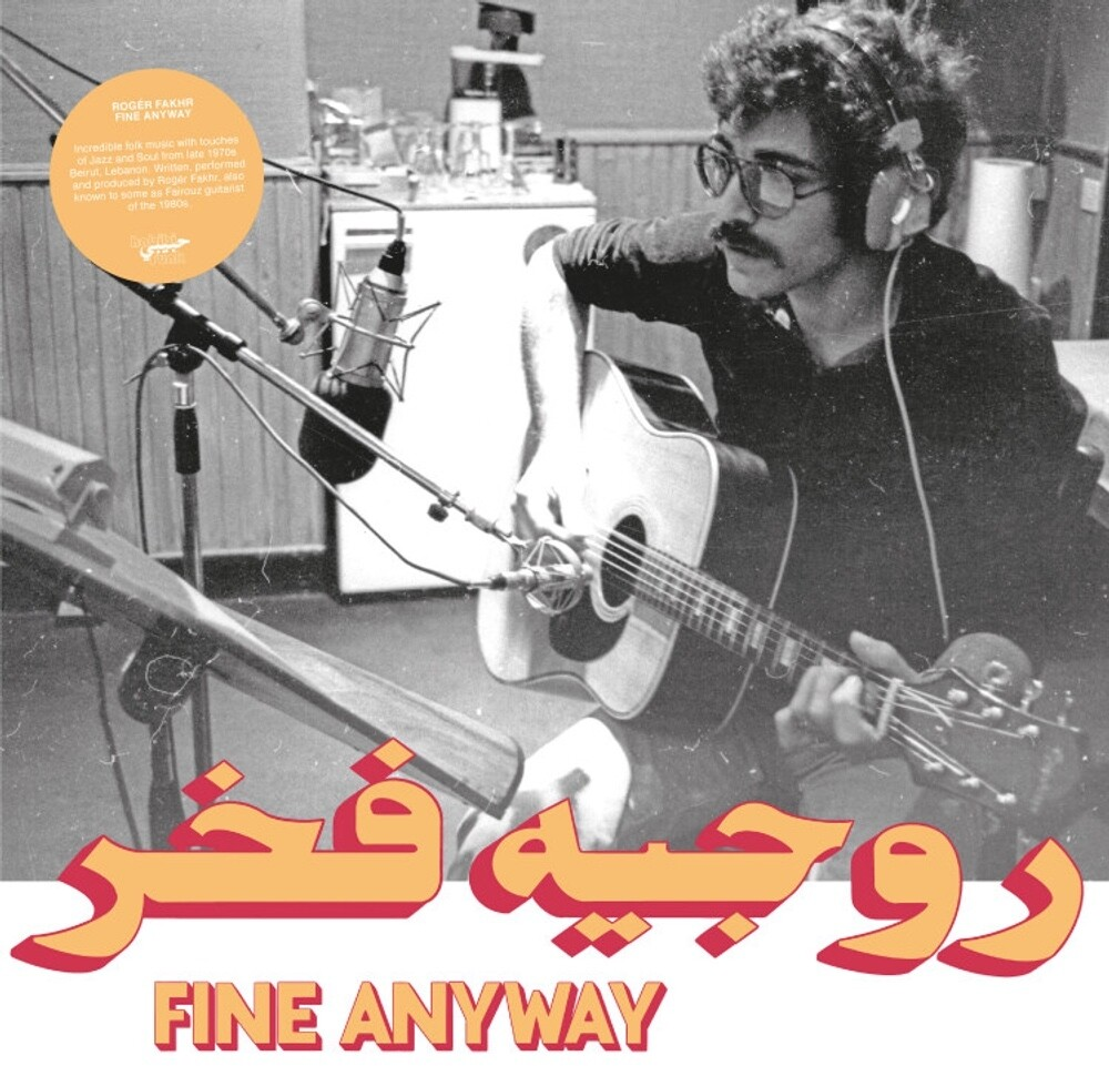 Roger Fakhr - Fine Anyway
