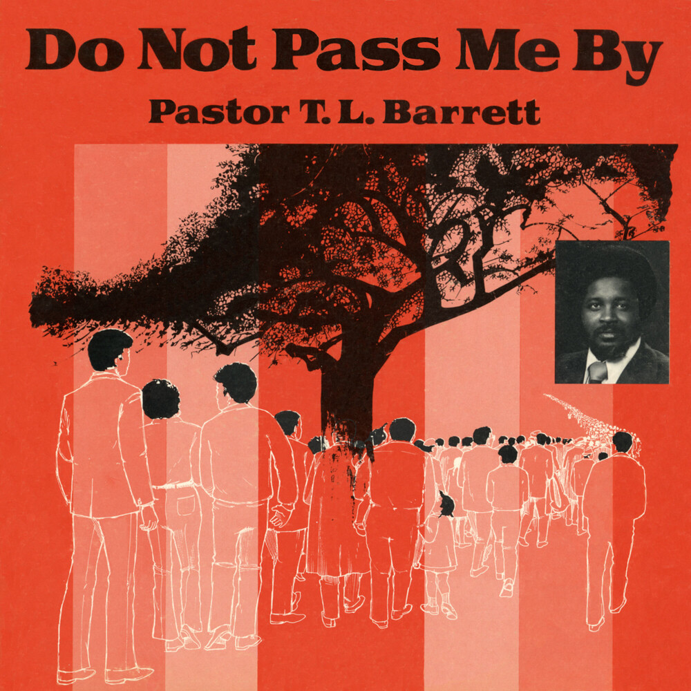 Pastor Barrett  T.L. / Youth For Christ Choir - Do Not Pass Me By Vol. I
