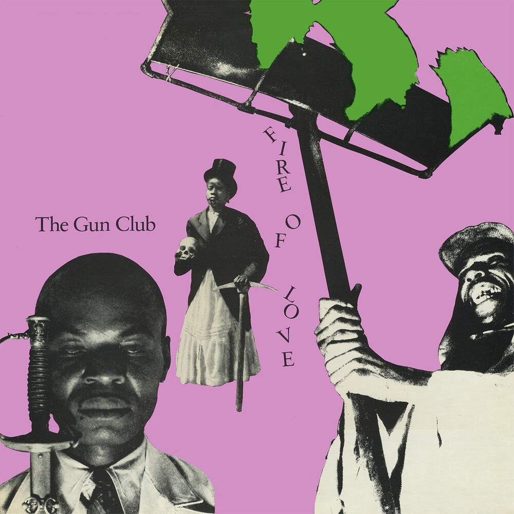 Gun Club - Fire Of Love (Deluxe) (Bonus Tracks) [Deluxe]
