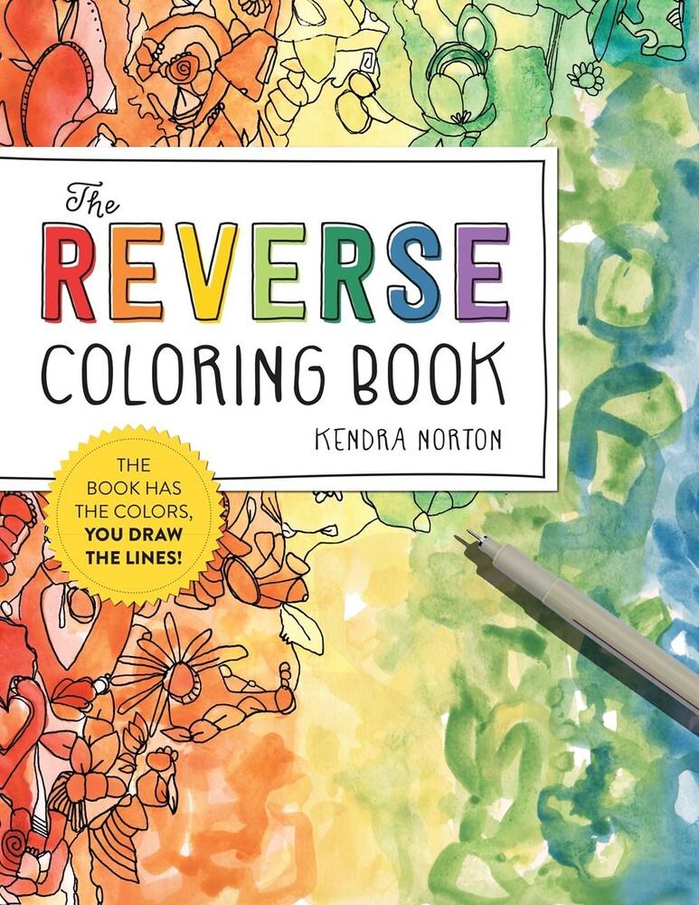 Kendra Norton - Reverse Coloring Book (Adcb) (Ppbk)