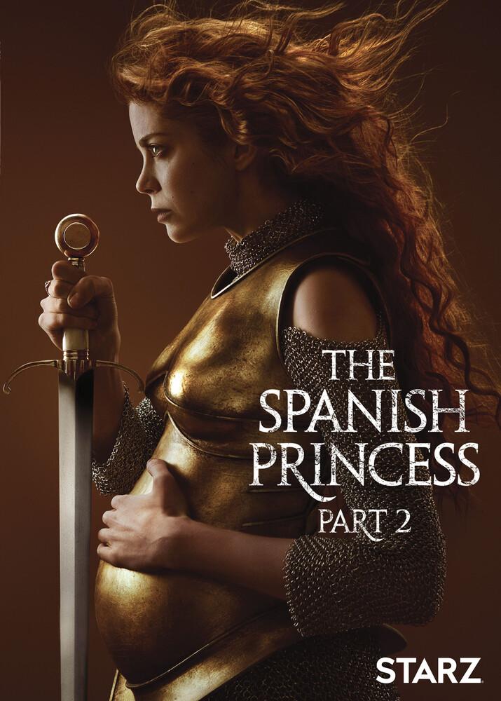 - Spanish Princess: Part 2