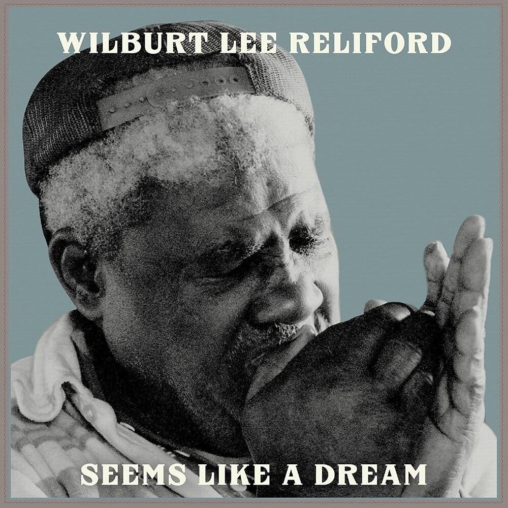 Wilburt Reliford  Lee - Seems Like A Dream