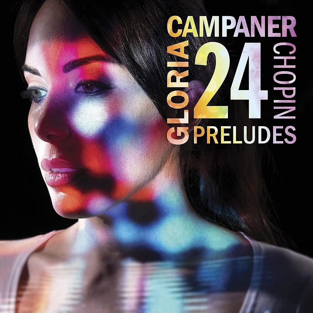 Chopin / Gloria Campaner - Chopin: 24 Preludes Op 28 (Ita)