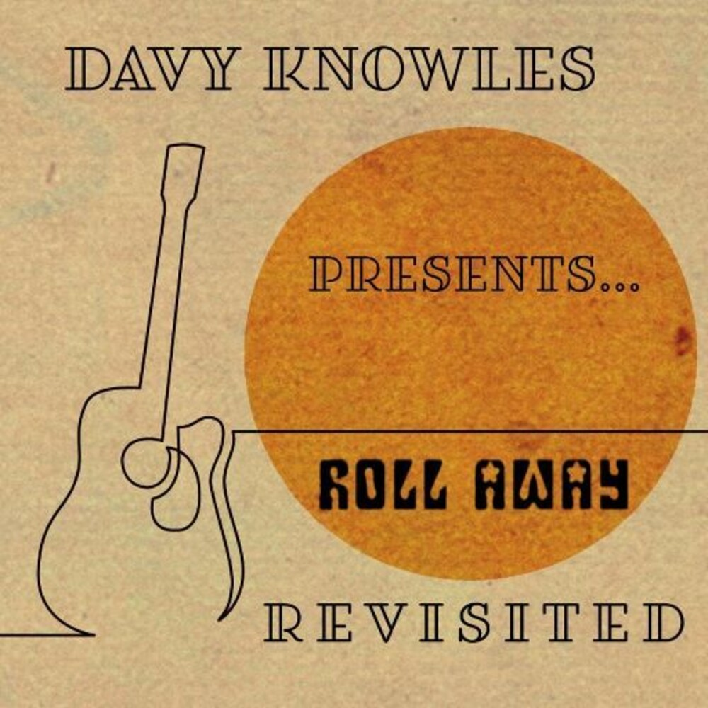 Knowles, Davy - Davy Knowles Presents...Back Door Slam Roll Away Revisited