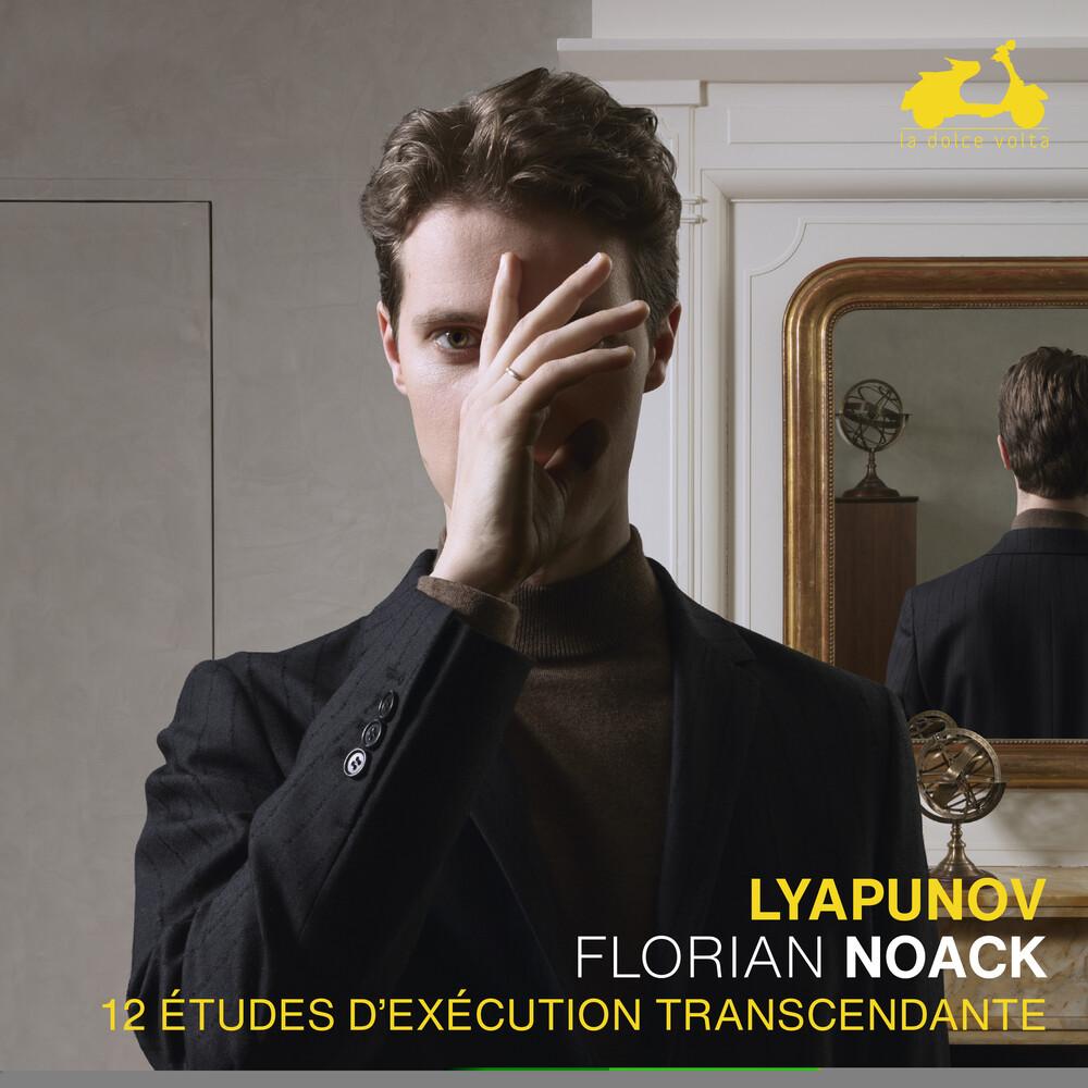 Noack, Florian - Liapounov: 12 etudes d'execution transcendante