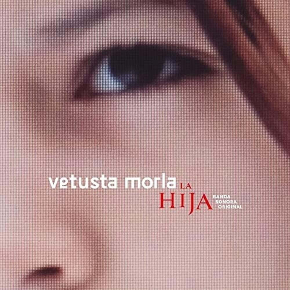 Vetusta Morla (Spa) - La Hija / O.S.T. (Spa)