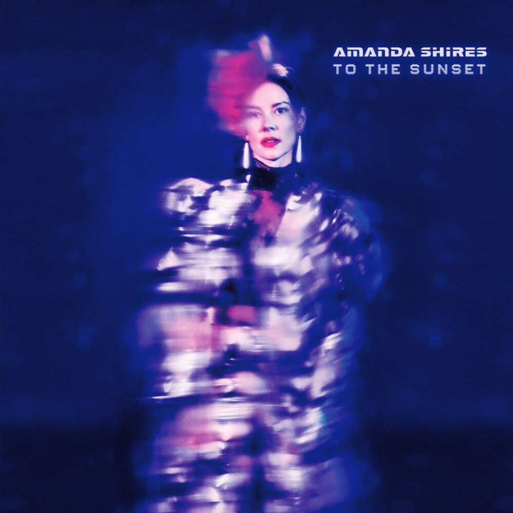 Amanda Shires - To The Sunset [LP]