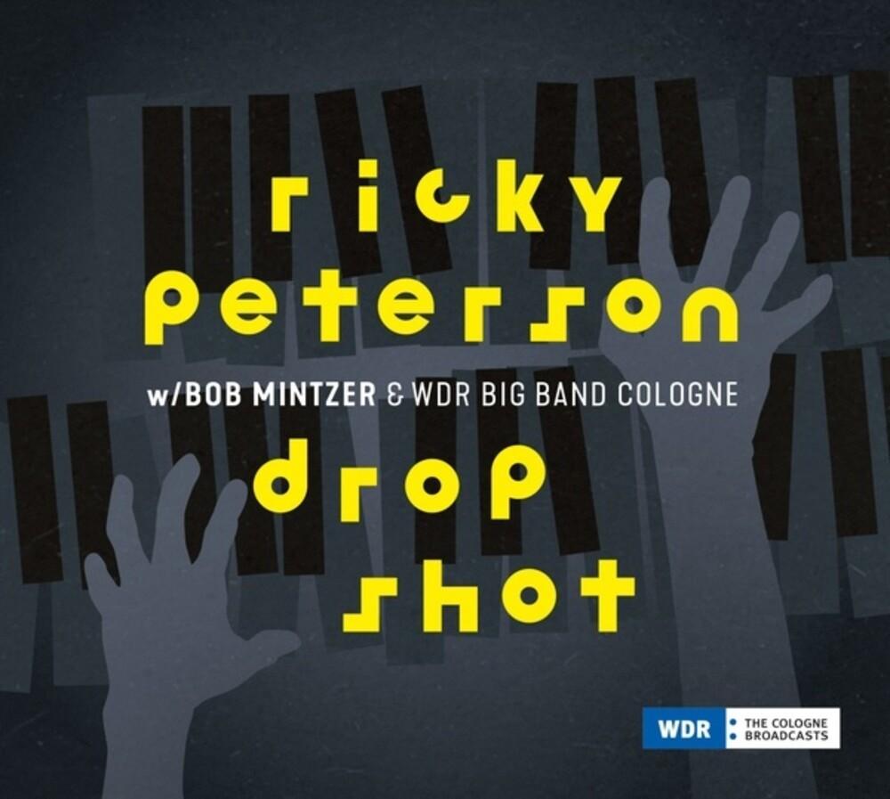 Ricky Peterson / Mintzer,Bob / Wdr Big Band - Drop Shot (Uk)