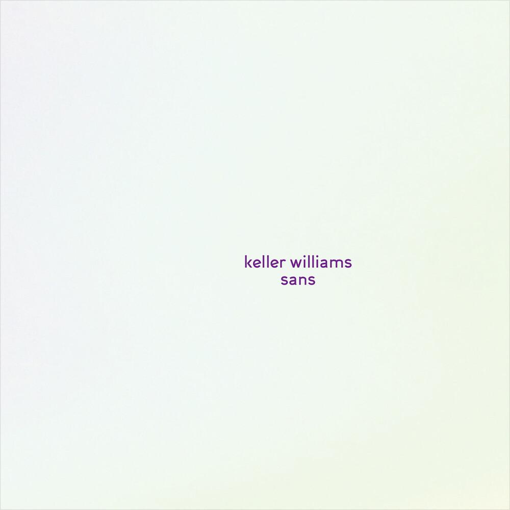 Keller Williams - Sans