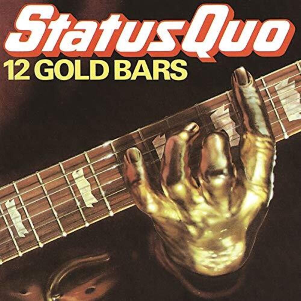 Status Quo - 12 Gold Bars (Uk)