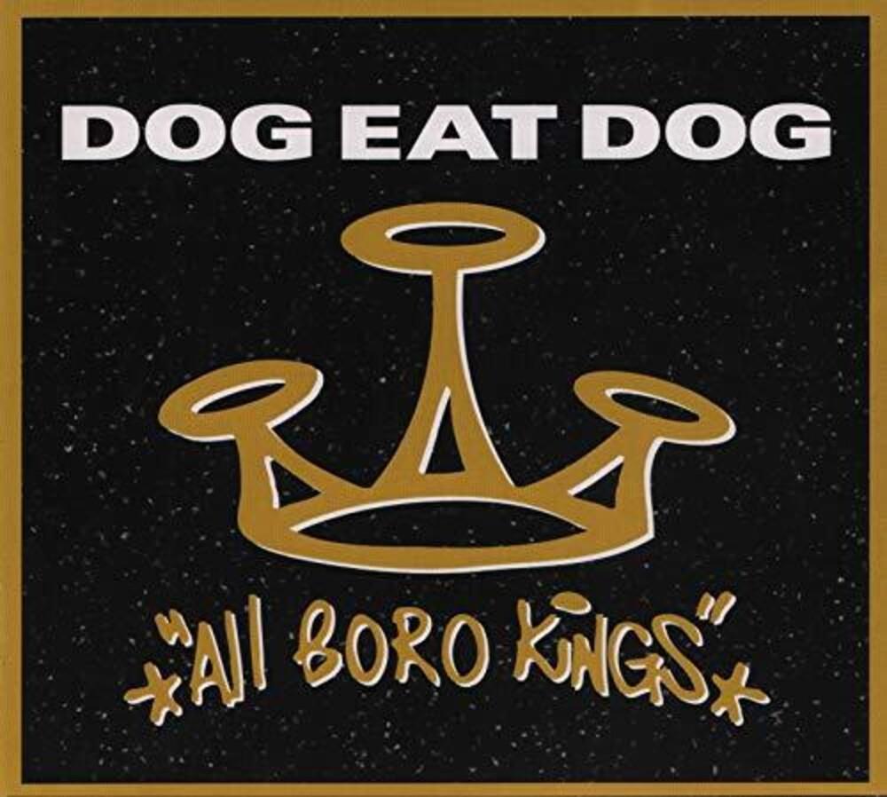 Dog Eat Dog - All Boro Kings