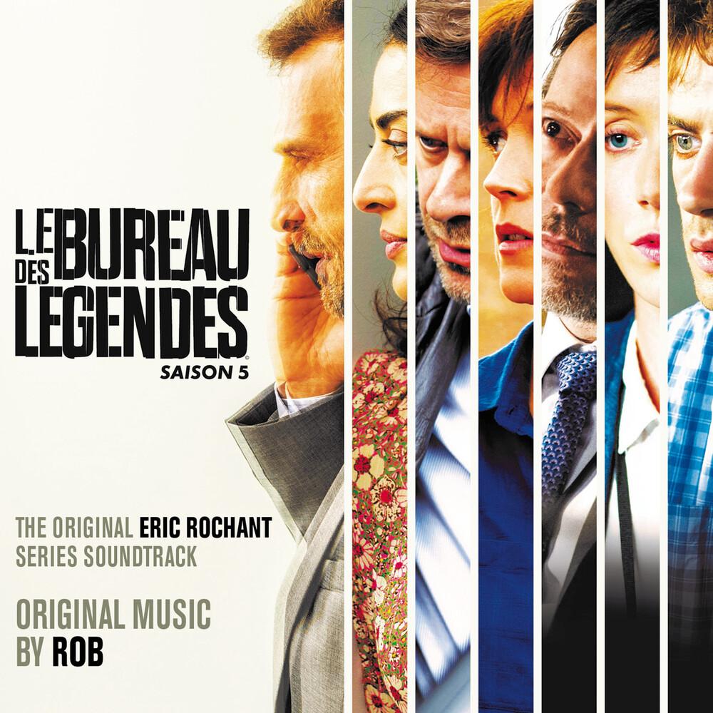 Rob - Le Bureau Des Legendes - Saison 5 / O.S.T.