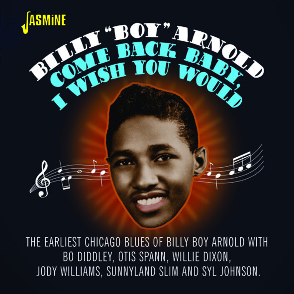Billy Arnold Boy - Come Back Baby I Wish You Would