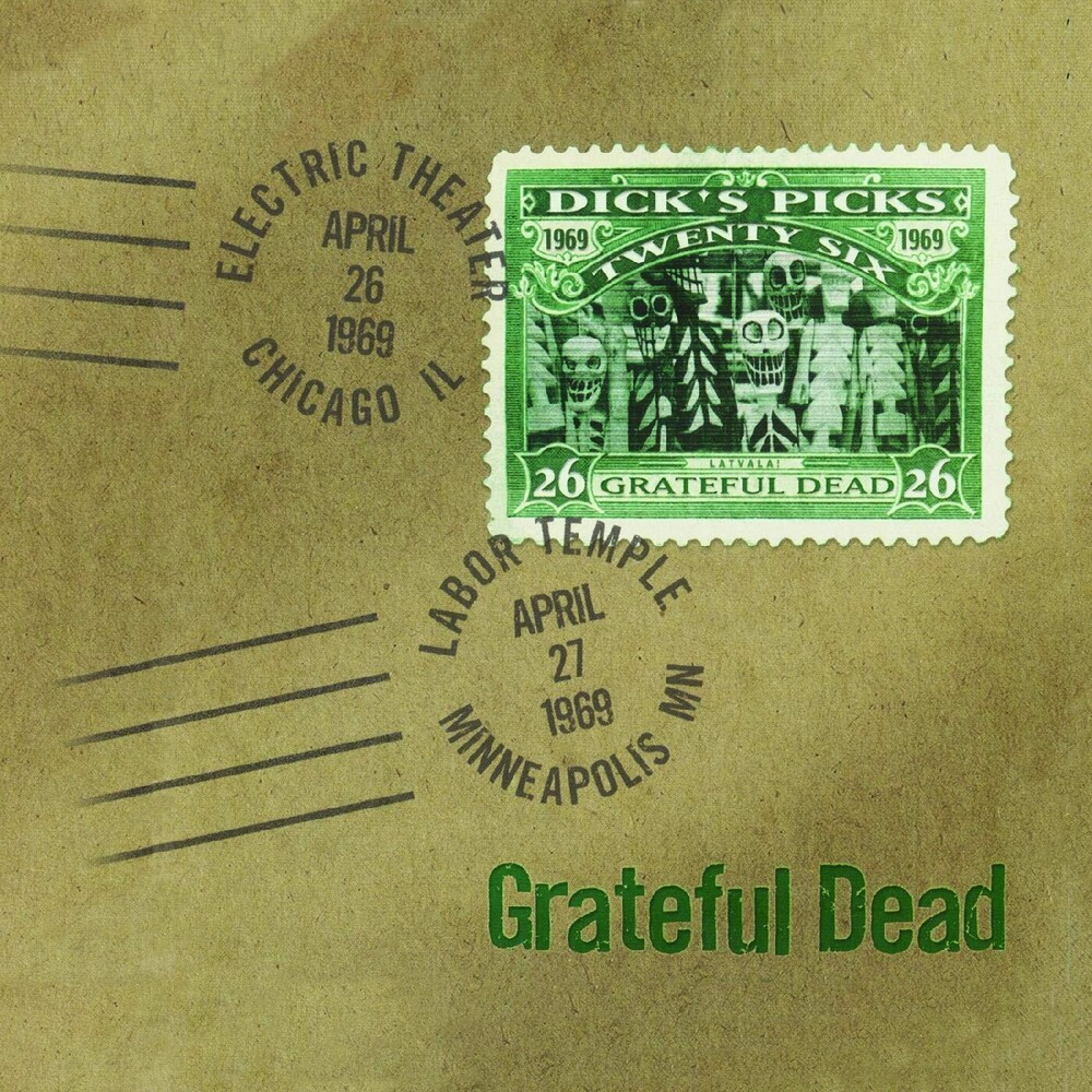 Grateful Dead - Dicks Picks Vol. 26 4/ 26/ 69 Electric Theater Chicago, IL 4/ 27/ 69Labor Temple Minneapolis, MN [4LP]