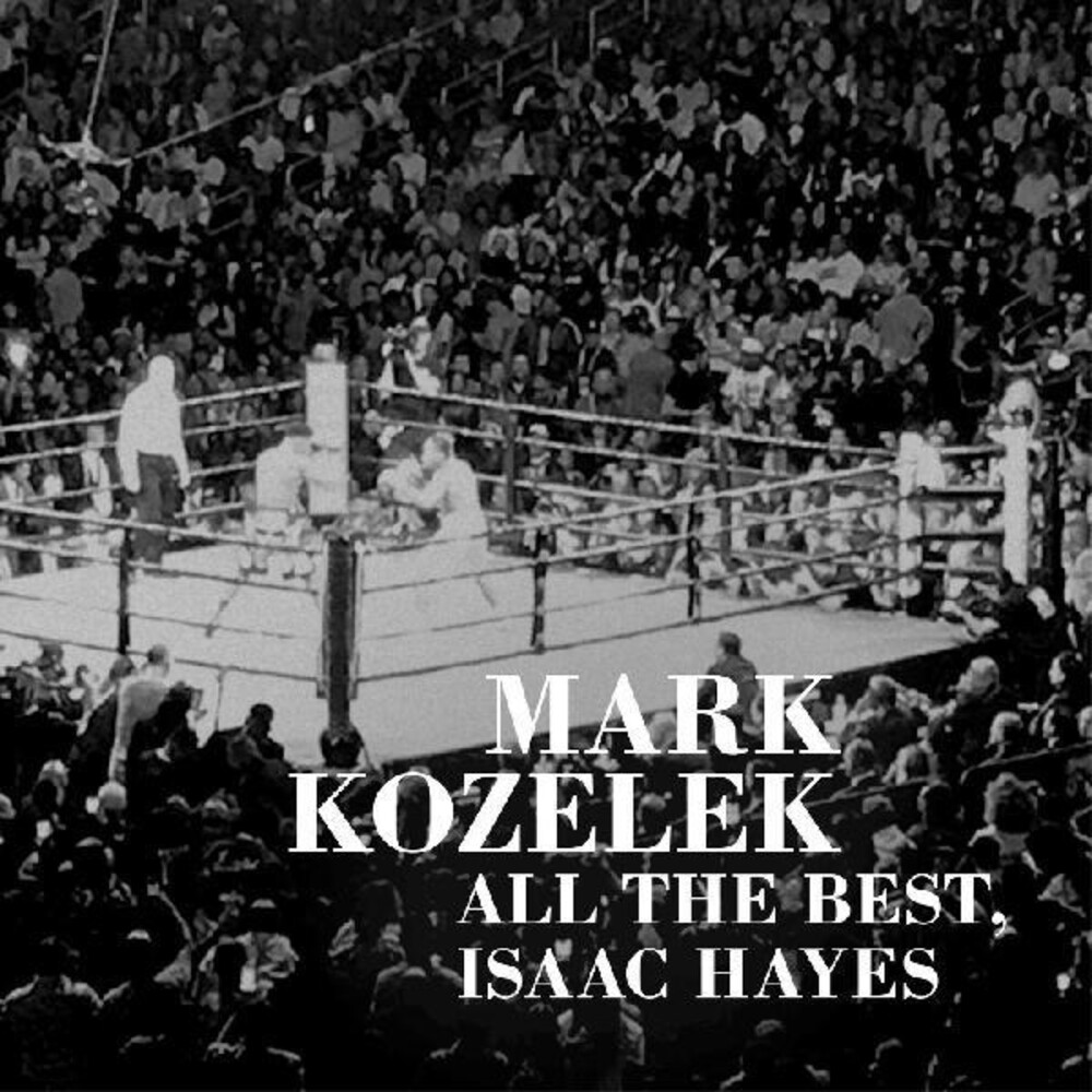 Mark Kozelek - All The Best Issac Hayes