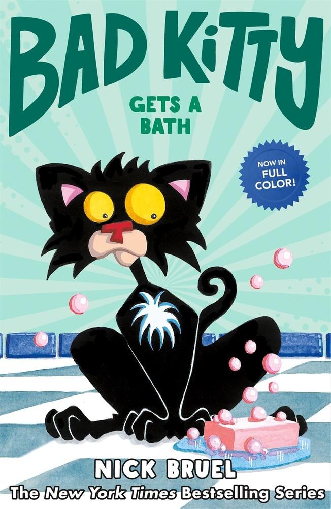 Bruel, Nick - Bad Kitty Gets A Bath