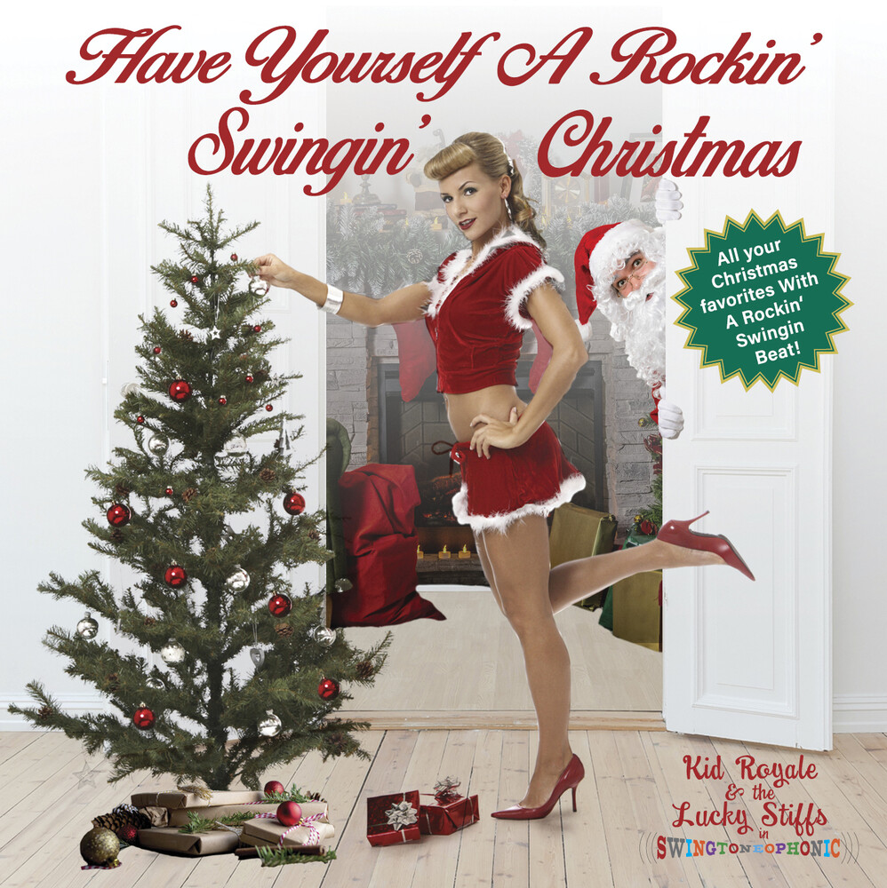 Kid Royale & The Lucky Stiffs - Have Yourself A Rockin' Swingin' Christmas