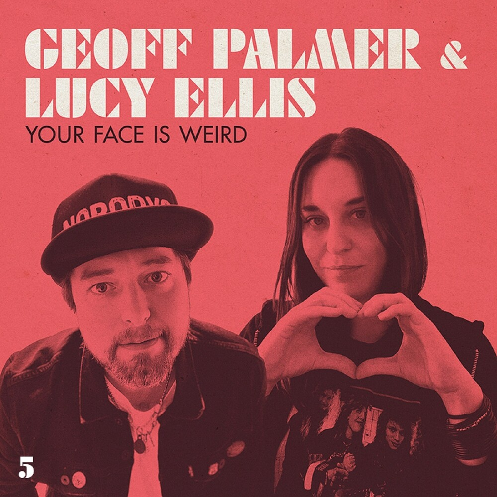 Geoff Palmer & Ellis,Lucy - Your Face Is Weird