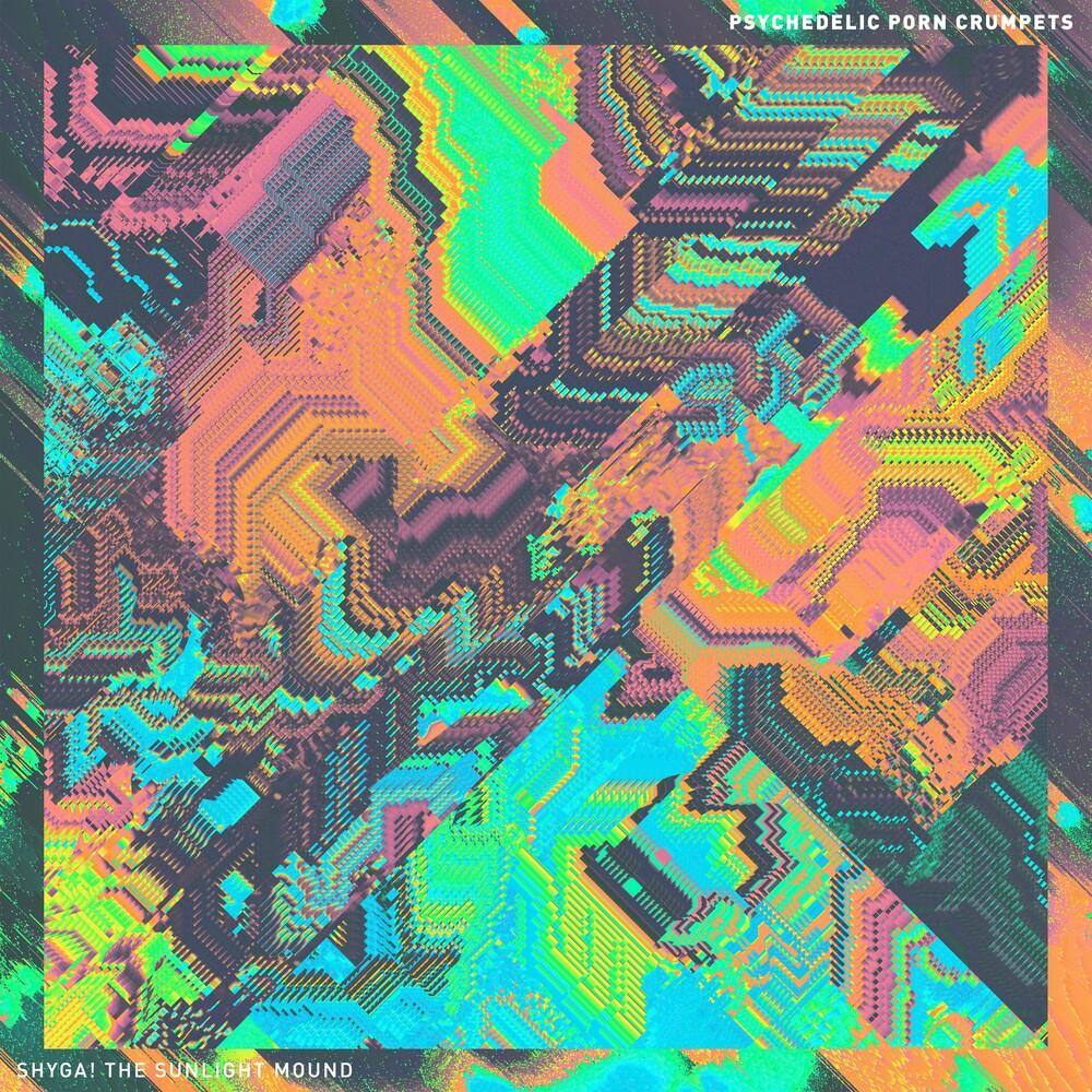 Psychedelic Porn Crumpets - Shyga! The Sunlight Mound (Splatter Vinyl)
