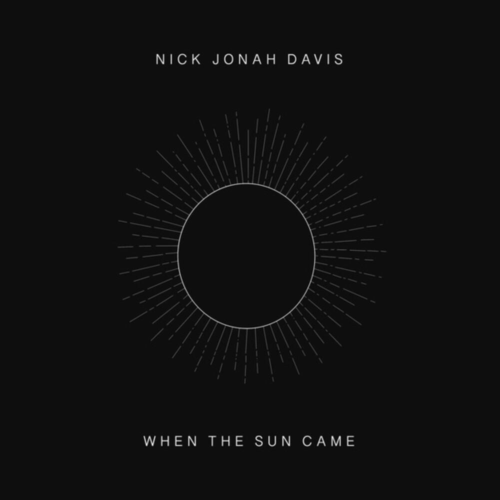 Nick Davis Jonah - When the Sun Came