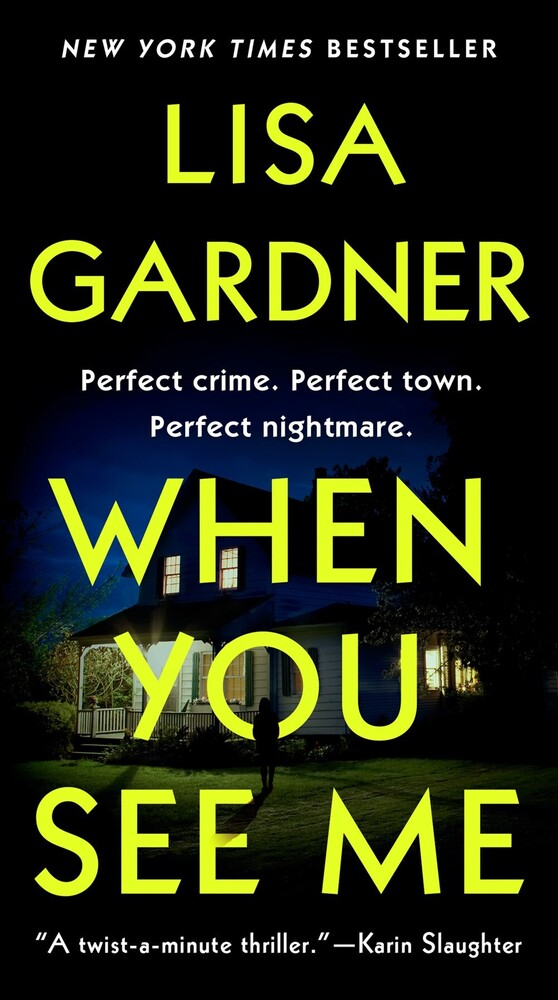 Gardner, Lisa - When You See Me: A Detective D. D. Warren Novel