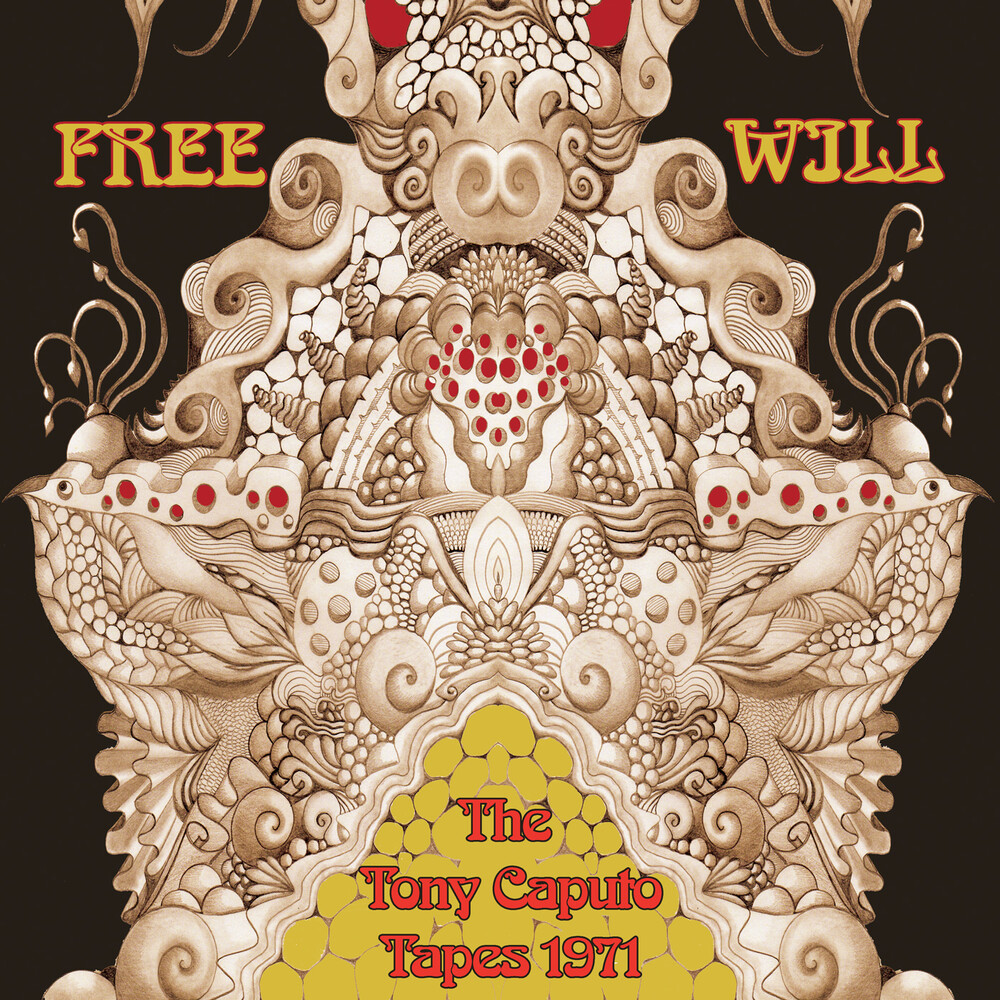 Free Will - The Tony Caputo Tapes 1971