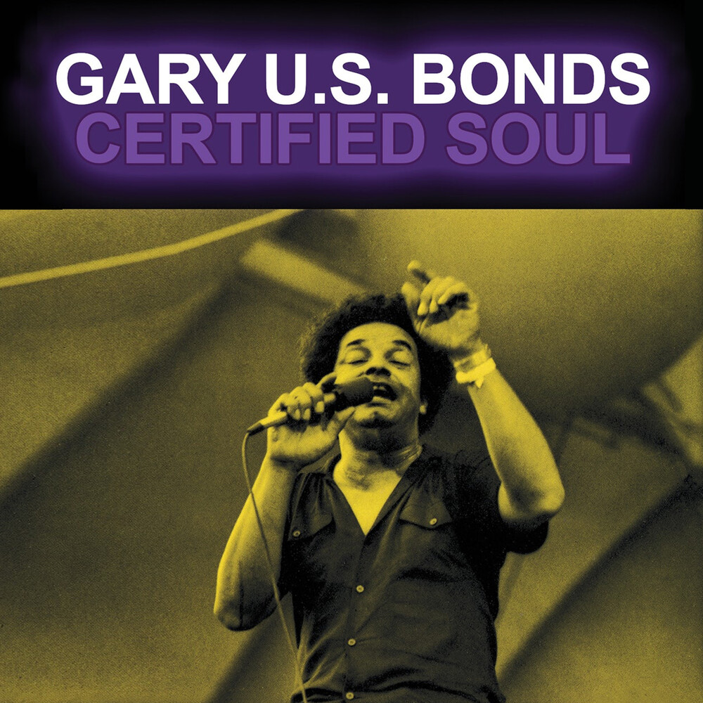 Gary US Bonds - Certified Soul (Mod)