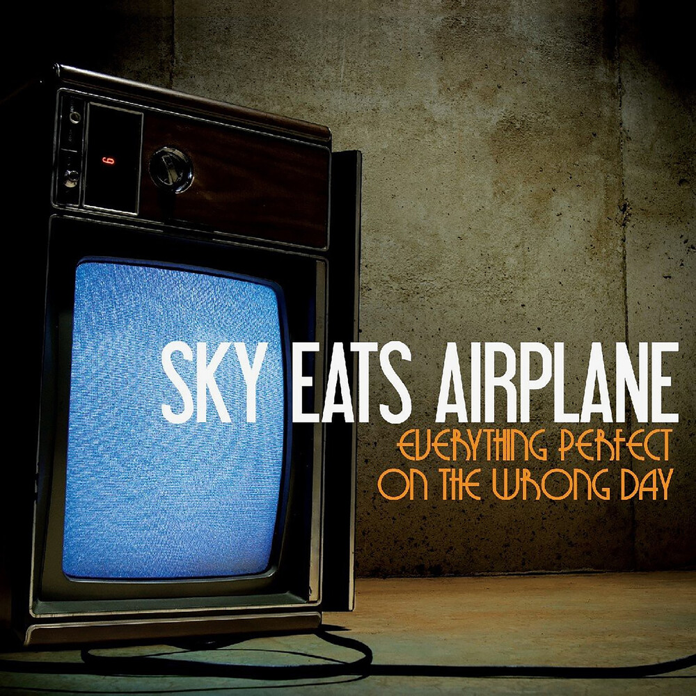 Sky Eats Airplane - Everything Perfect On The Wrong Day [Limited Edition]