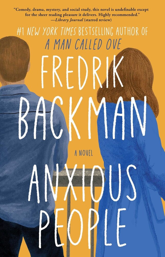 Backman, Fredrik - Anxious People: A Novel