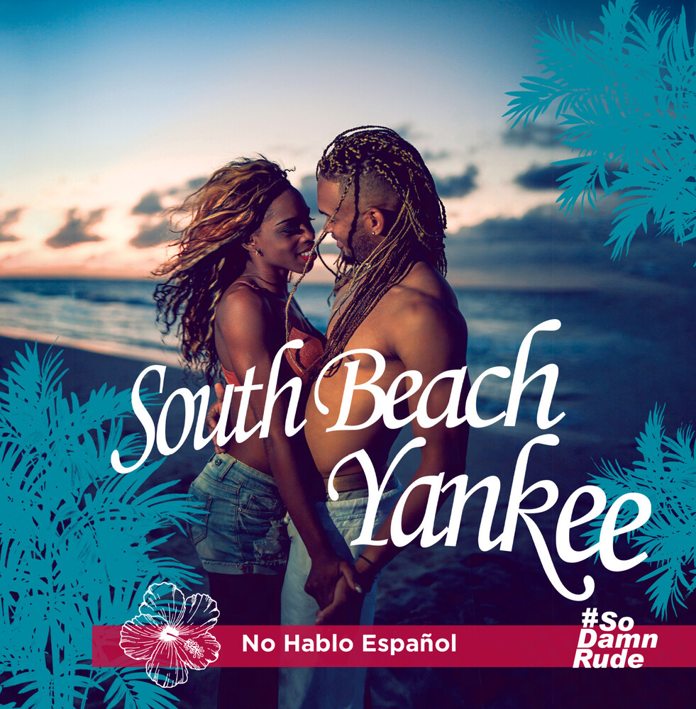 South Beach Yankee - No Hablo Espanol (Mod)