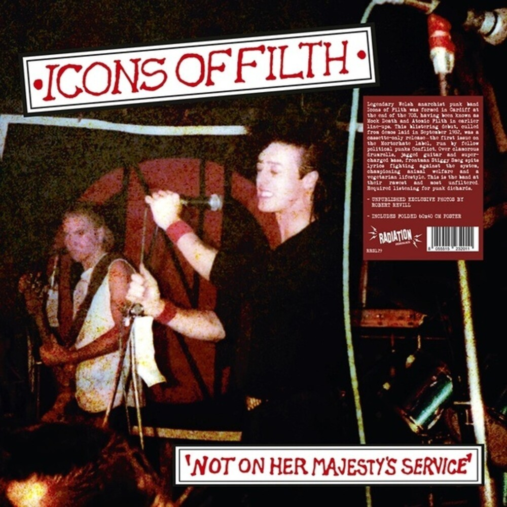 Icons Of Filth - Not On Her Majesty's Service