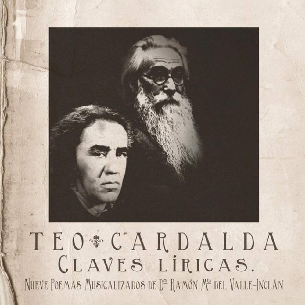Teo Cardalda - Claves Liricas: Nueve Poemas Musicalizados De