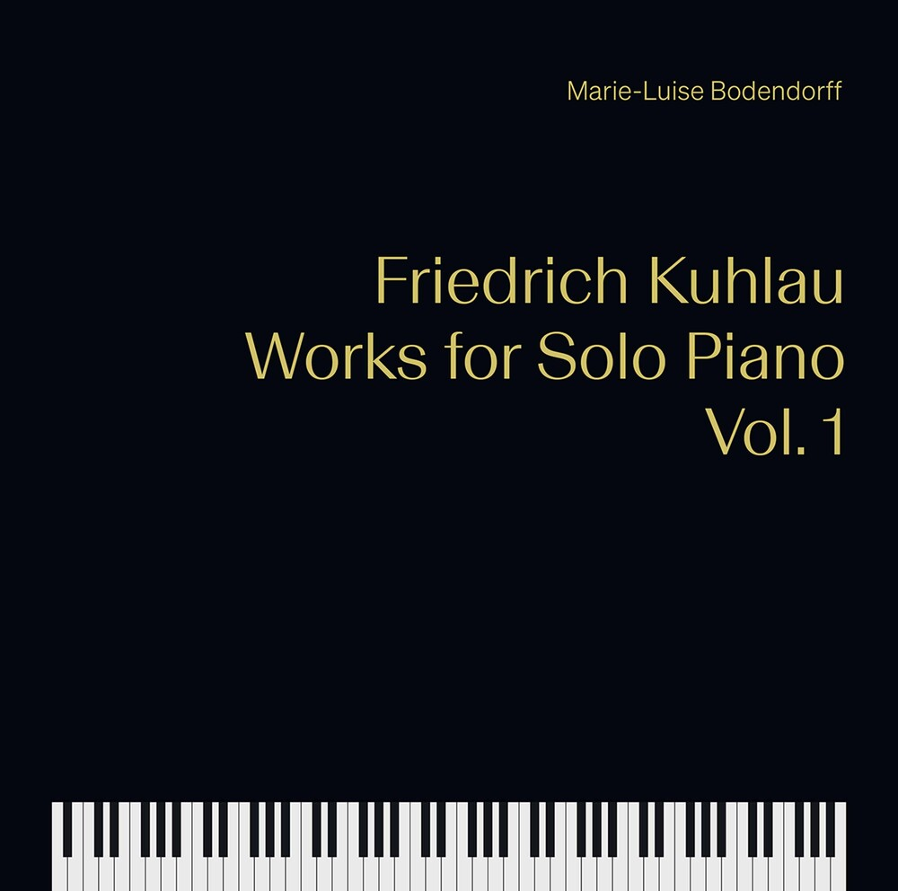 Kuhlau / Bodendorff - Works For Solo Piano 1