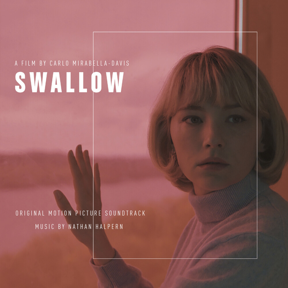 - Swallow - Original Motion Picture Soundtrack
