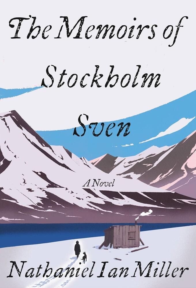 Nathaniel Miller  Ian - Memoirs Of Stockholm Sven (Hcvr)