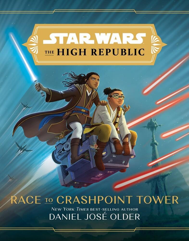 Daniel Older  Jose - Star Wars High Republic Race To Crashpoint Tower