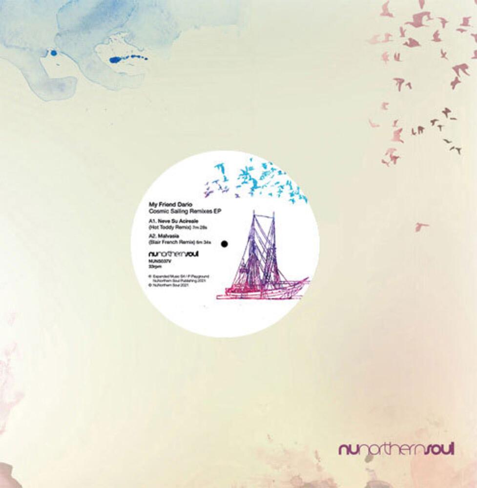My Friend Dario - Cosmic Sailing Remixes (Ep)
