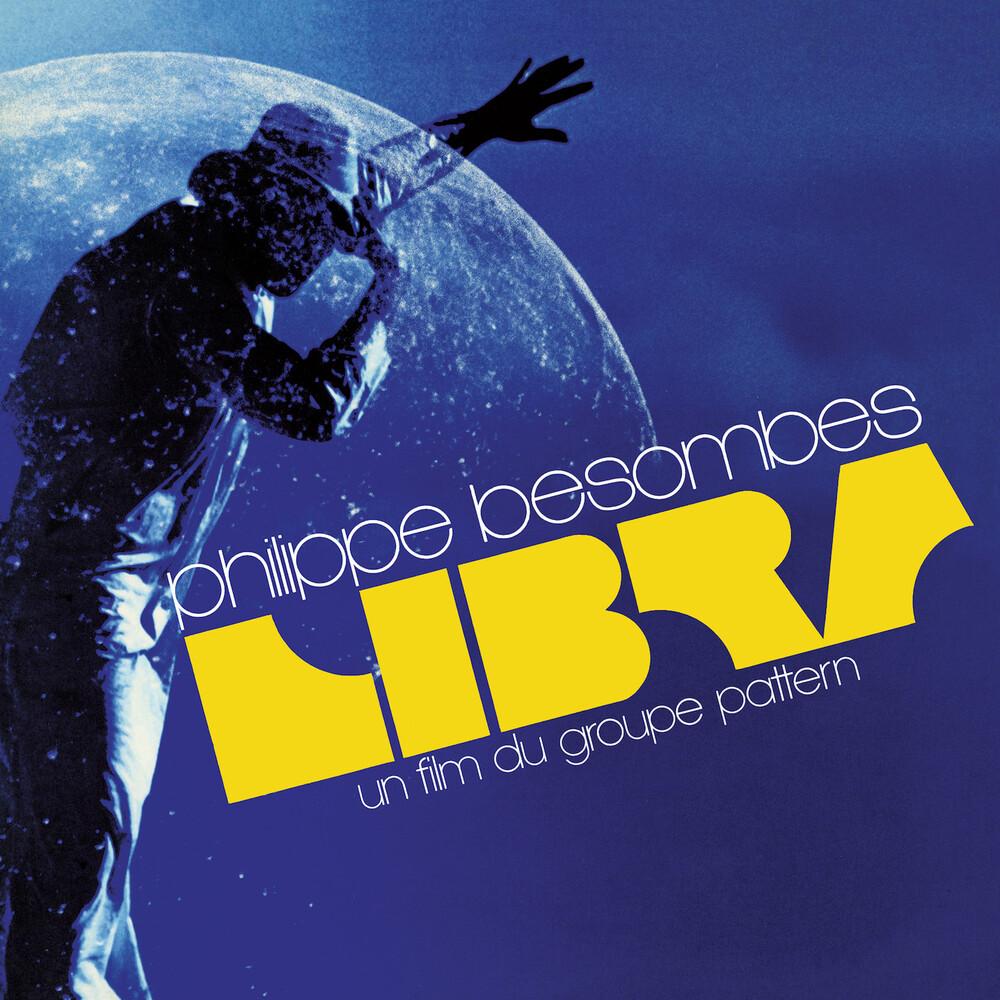 Philippe Besombes  (Blue) (Colv) (Reis) - Libra - Una Film Du Groupe Pattern (Blue Vinyl)