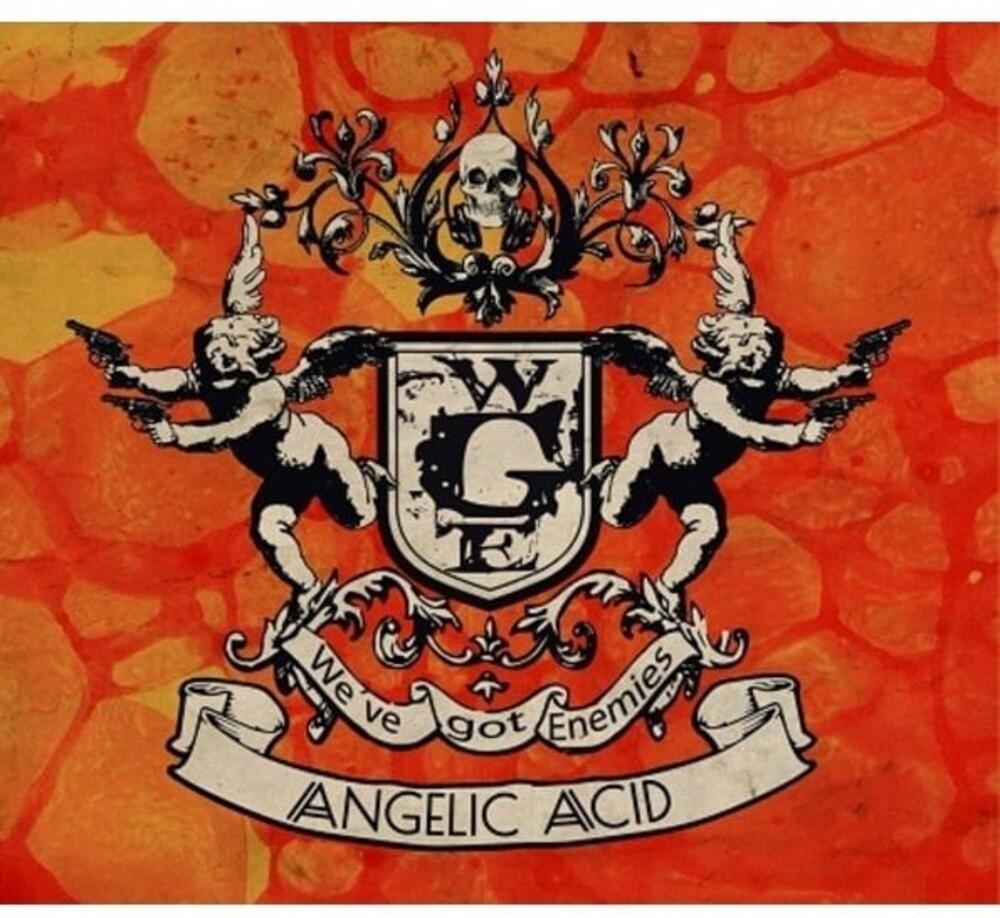 We've Got Enemies - Angelic Acid (Spa)
