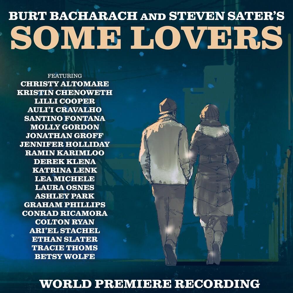 Burt Bacharach  / Sater,Steven - Some Lovers (World Premiere Recording)