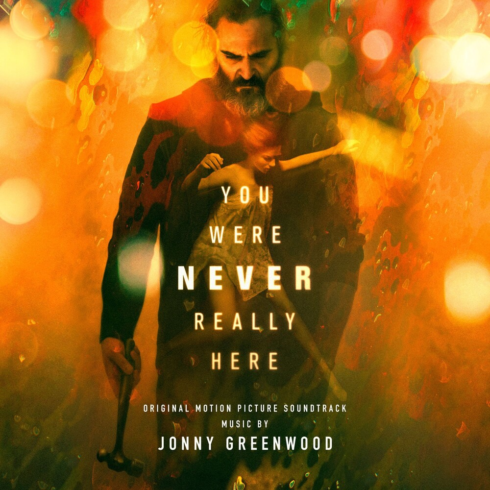- You Were Never Really Here