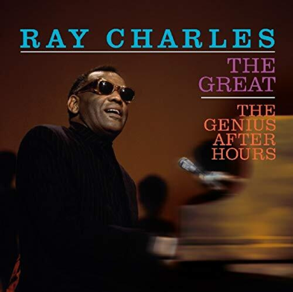 Ray Charles - The Great / The Genius After Hours